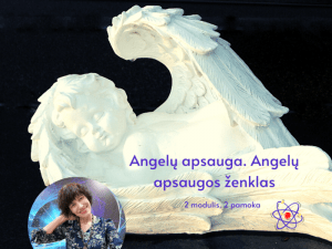 2 - ji Magijos pamoka. Angelų apsauga