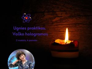 4 - ji Magijos pamoka. Ugnies praktikos. Vaško hologramos